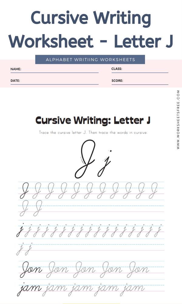 Cursive Writing Worksheet Letter J Alphabet Worksheets