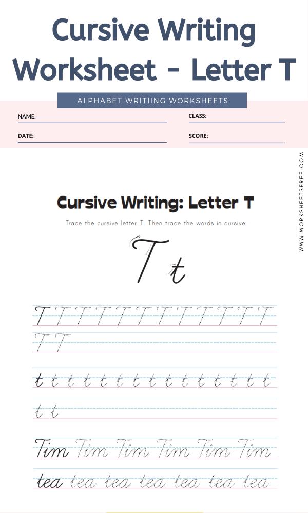 Cursive Writing Worksheet Letter T Alphabet Worksheets